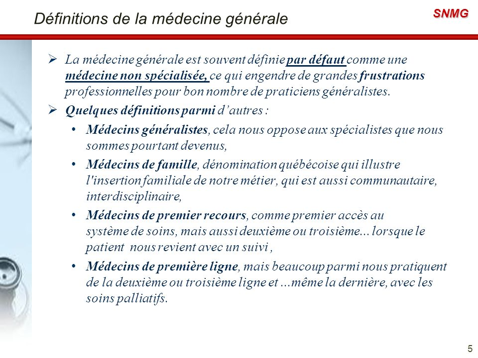 Définitions de la médecine générale