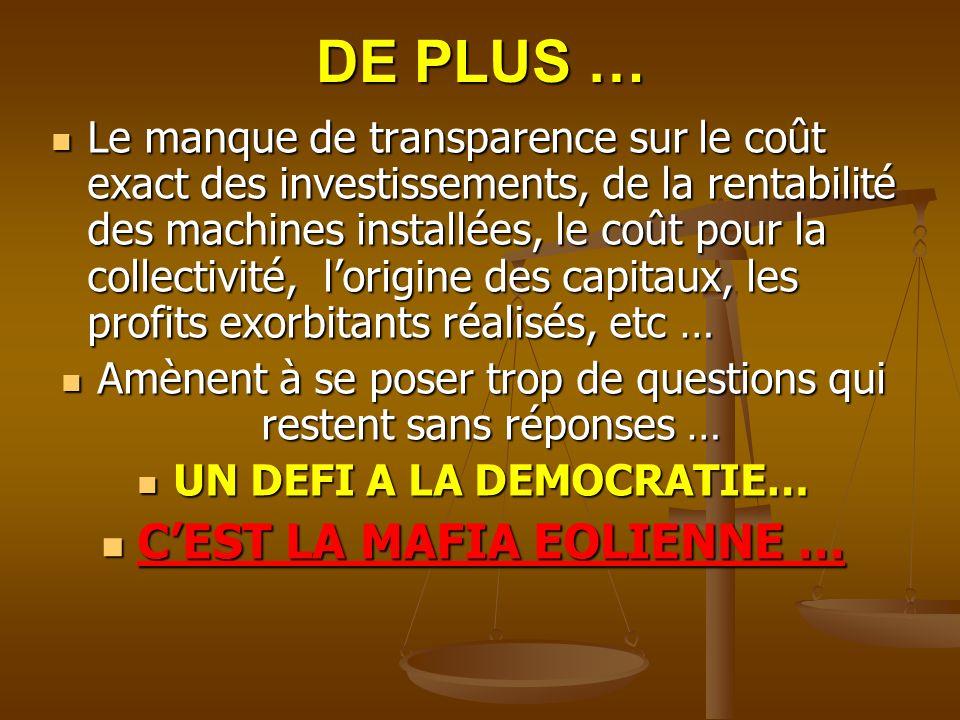 UN DEFI A LA DEMOCRATIE… C'EST LA MAFIA EOLIENNE …
