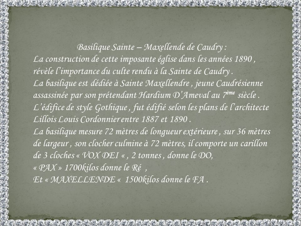 Basilique Sainte – Maxellende de Caudry :