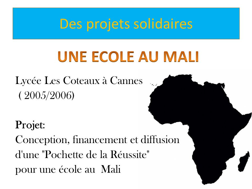 Des projets solidaires