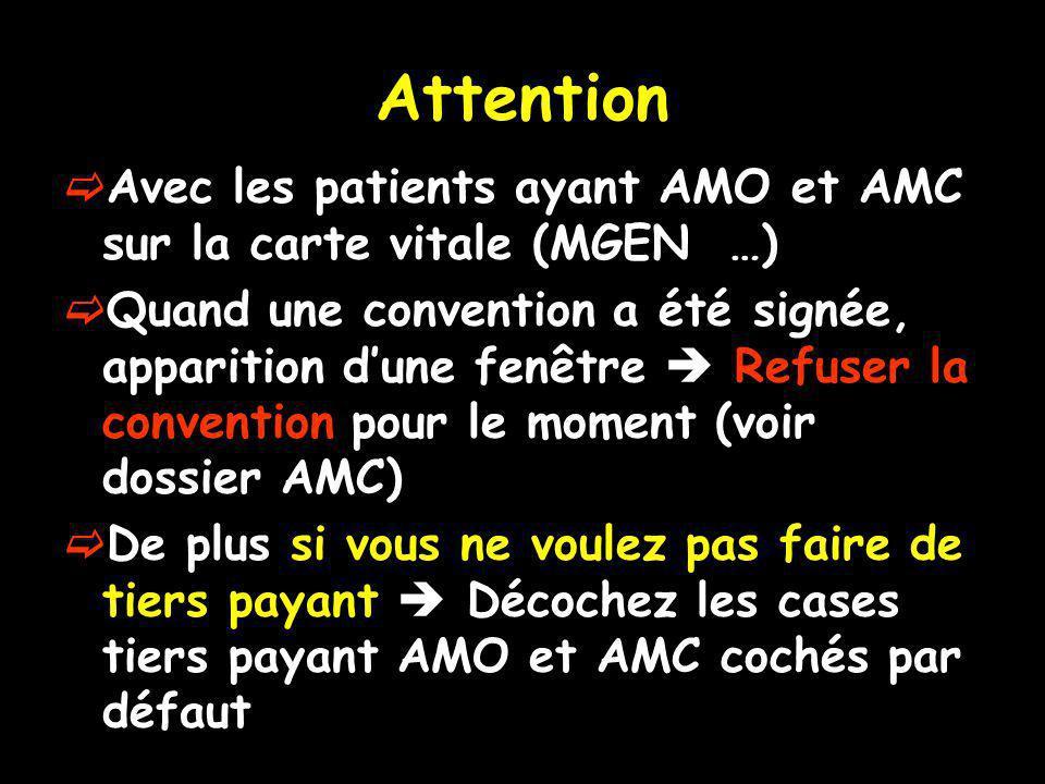 Attention Avec les patients ayant AMO et AMC sur la carte vitale (MGEN …)