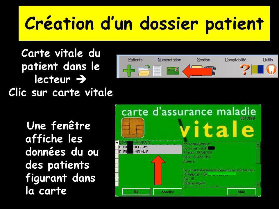 Carte vitale du patient dans le lecteur  Clic sur carte vitale