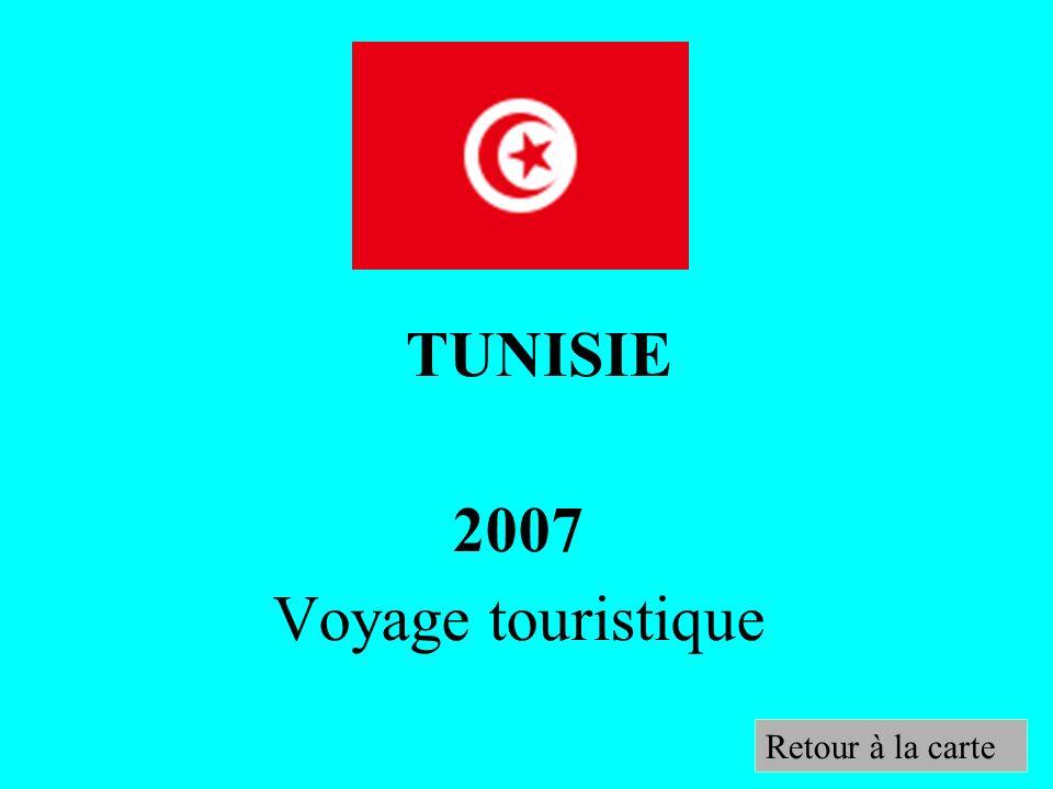 TUNISIE 2007 Voyage touristique Retour à la carte