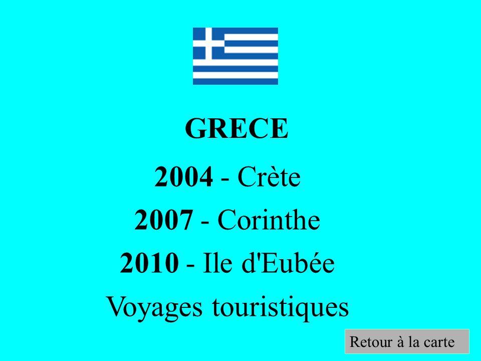GRECE 2004 - Crète 2007 - Corinthe 2010 - Ile d Eubée