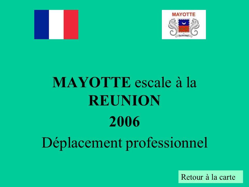 MAYOTTE escale à la REUNION 2006 Déplacement professionnel