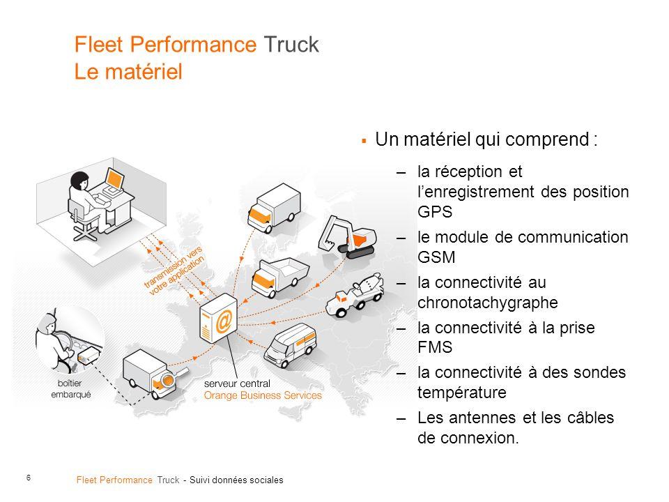 Fleet Performance Truck Le matériel