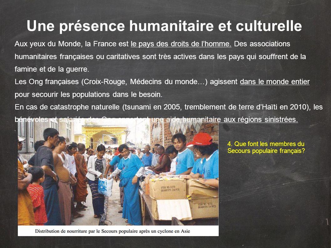 Une présence humanitaire et culturelle