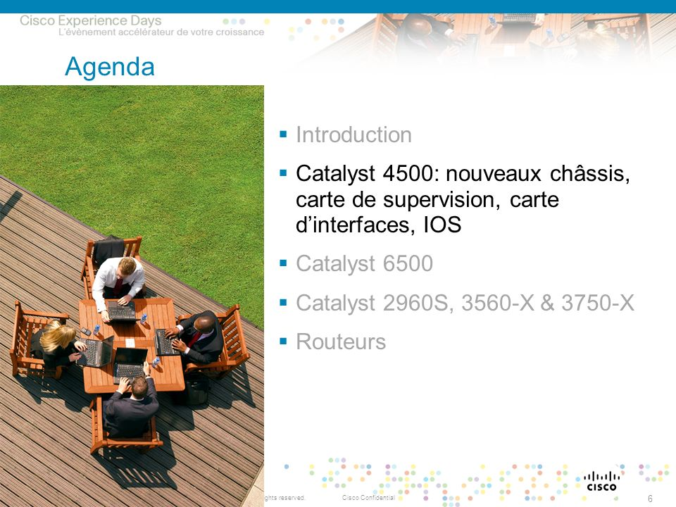 Agenda Introduction. Catalyst 4500: nouveaux châssis, carte de supervision, carte d'interfaces, IOS.