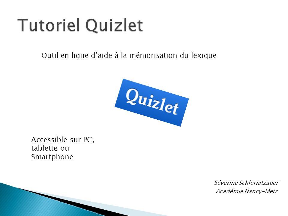 Tutoriel Quizlet Outil en ligne d'aide à la mémorisation du lexique