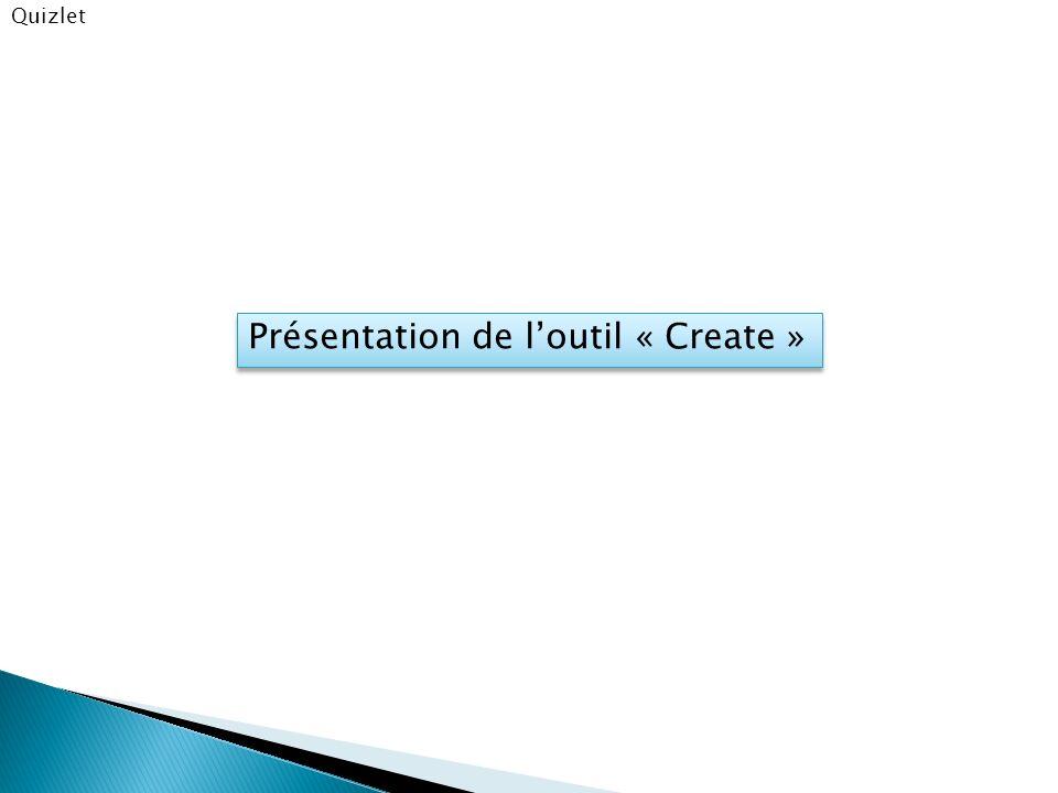 Présentation de l'outil « Create »