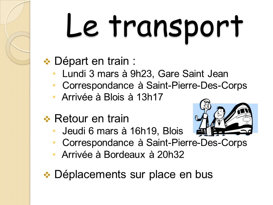 Le transport Départ en train : Retour en train