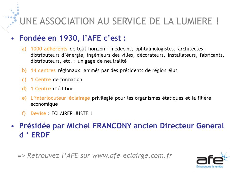 UNE ASSOCIATION AU SERVICE DE LA LUMIERE !