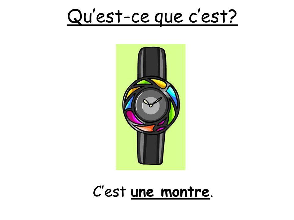 Qu'est-ce que c'est C'est une montre.