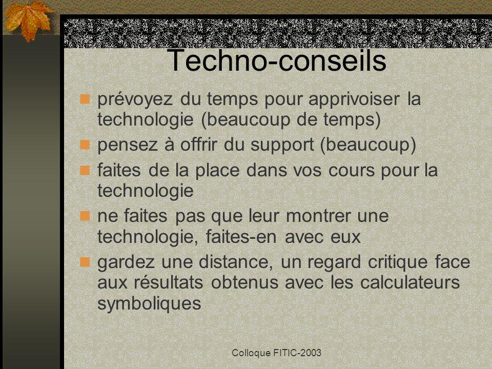 Techno-conseils prévoyez du temps pour apprivoiser la technologie (beaucoup de temps) pensez à offrir du support (beaucoup)