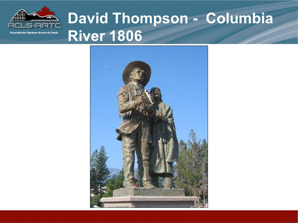 David Thompson - Columbia River 1806