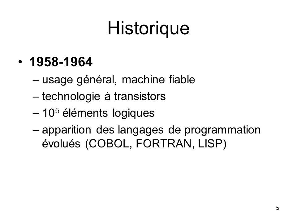 Historique 1958-1964 usage général, machine fiable