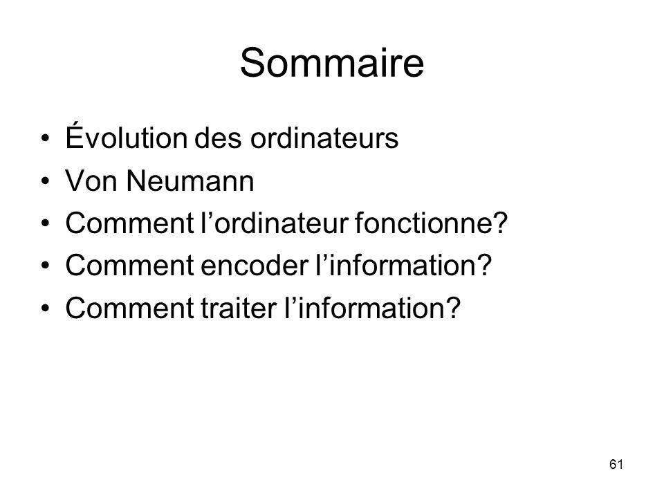 Sommaire Évolution des ordinateurs Von Neumann
