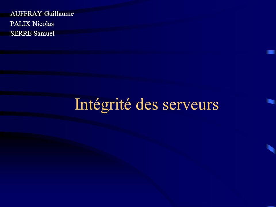 Intégrité des serveurs