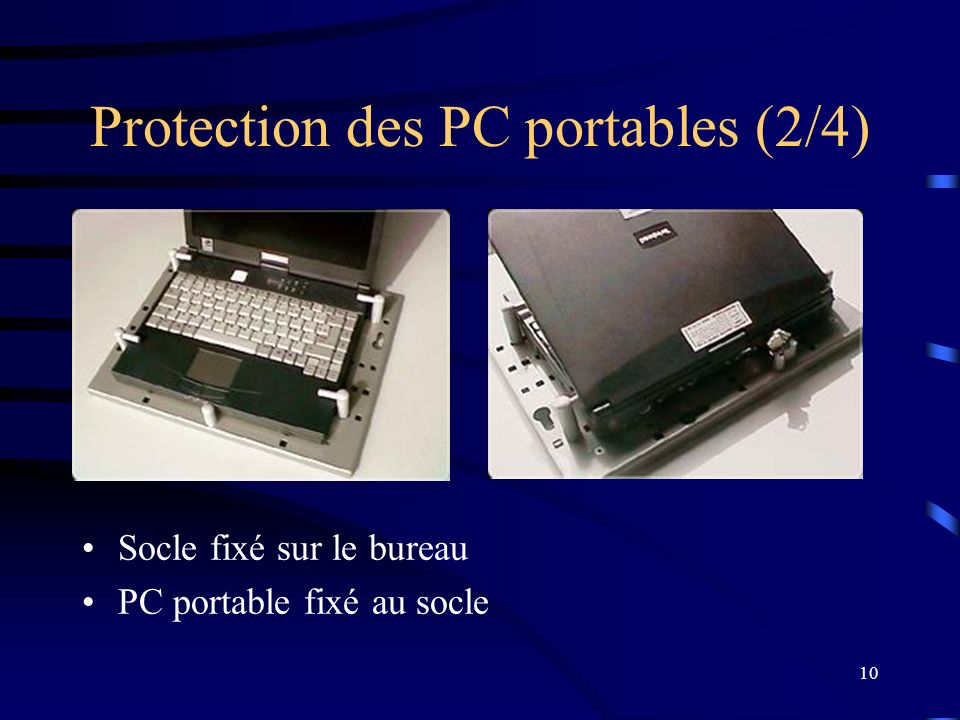 Protection des PC portables (2/4)