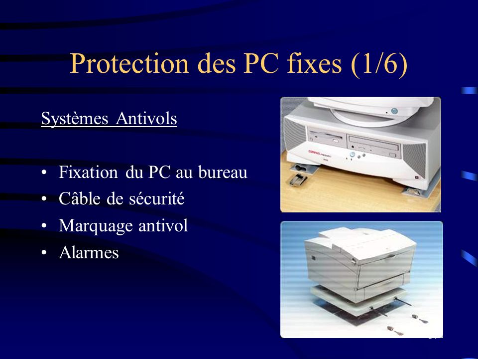 Protection des PC fixes (1/6)