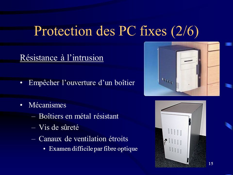Protection des PC fixes (2/6)