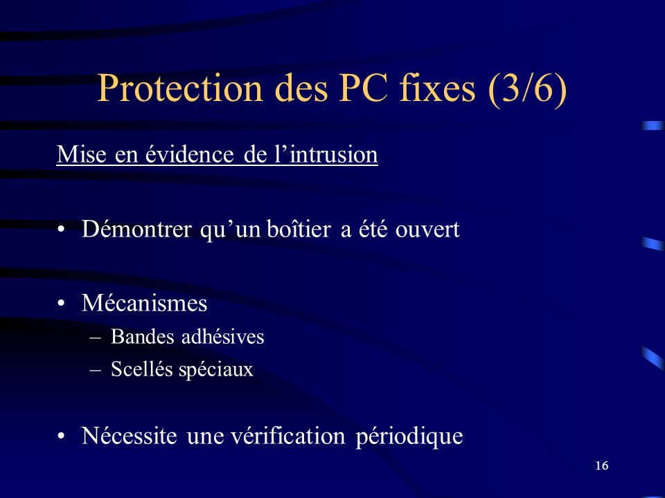 Protection des PC fixes (3/6)