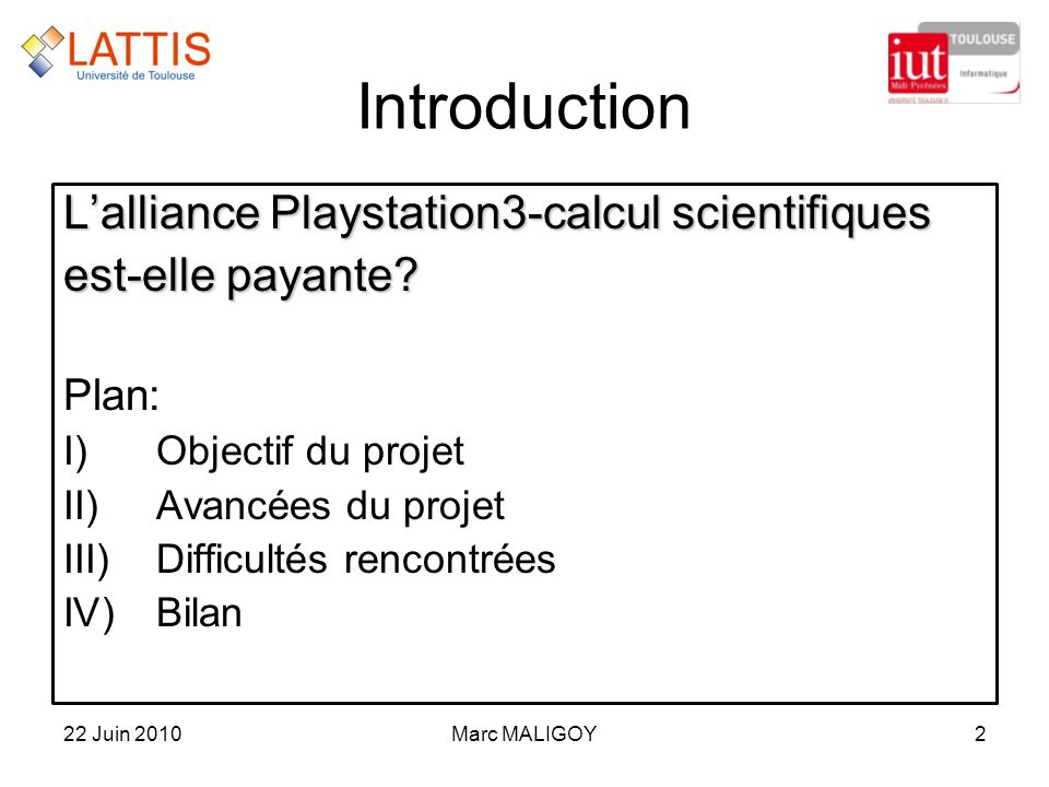 Introduction L'alliance Playstation3-calcul scientifiques