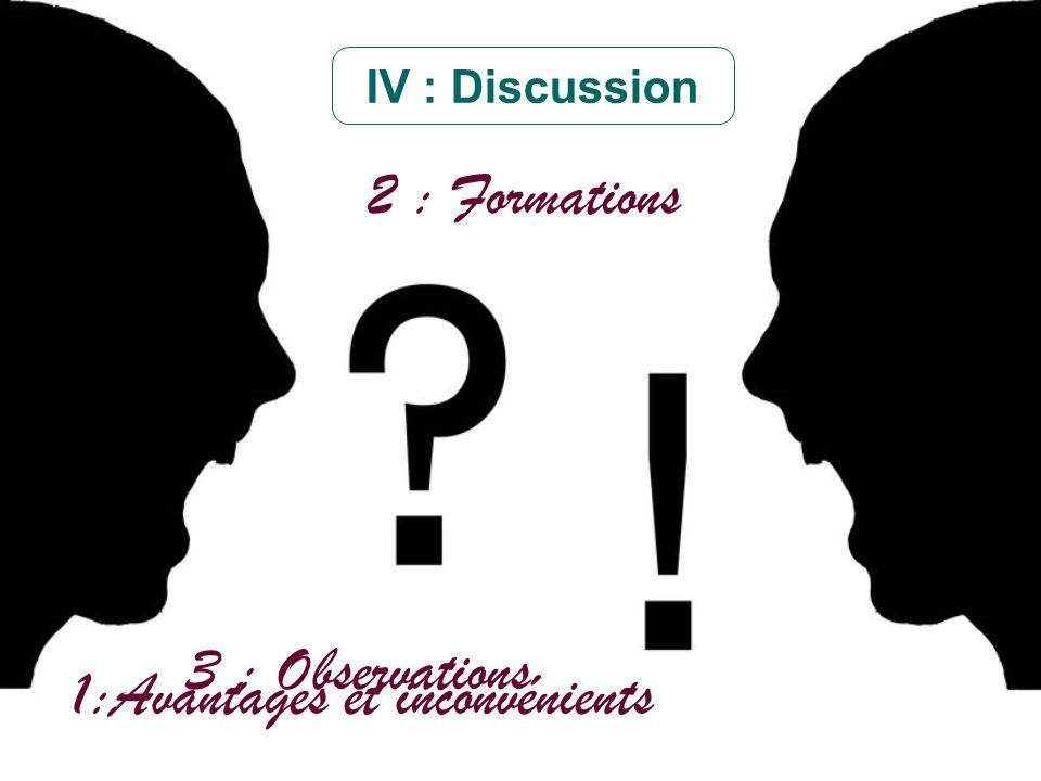 1:Avantages et inconvénients