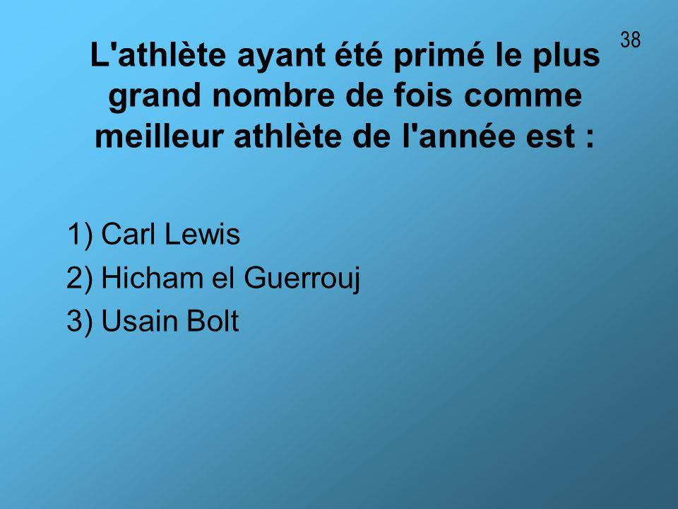 38 L athlète ayant été primé le plus grand nombre de fois comme meilleur athlète de l année est : 1) Carl Lewis.
