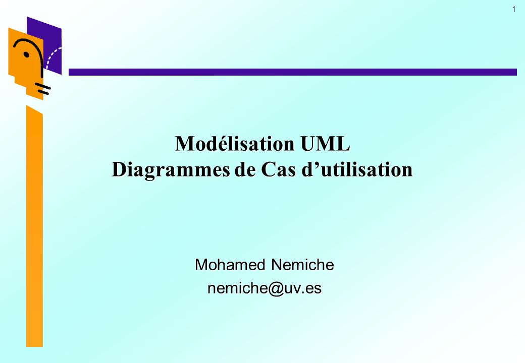 Modélisation UML Diagrammes de Cas d'utilisation