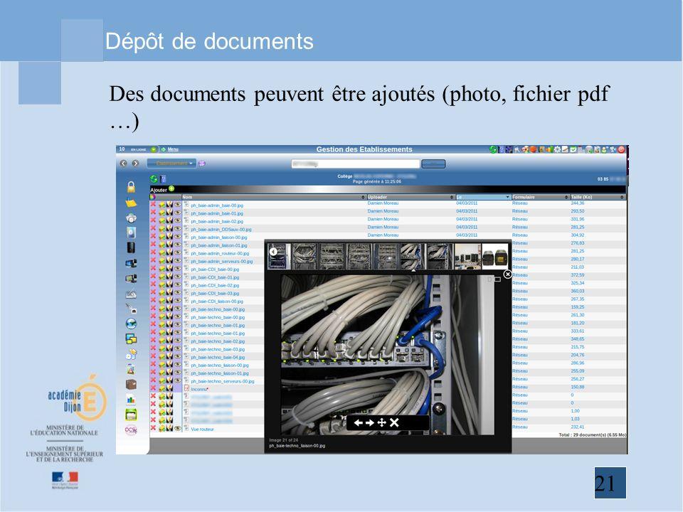 Dépôt de documents Des documents peuvent être ajoutés (photo, fichier pdf …)