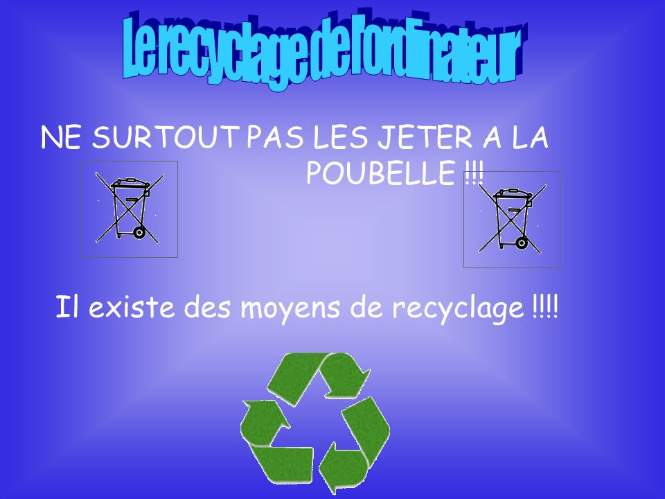 Le recyclage de l ordinateur