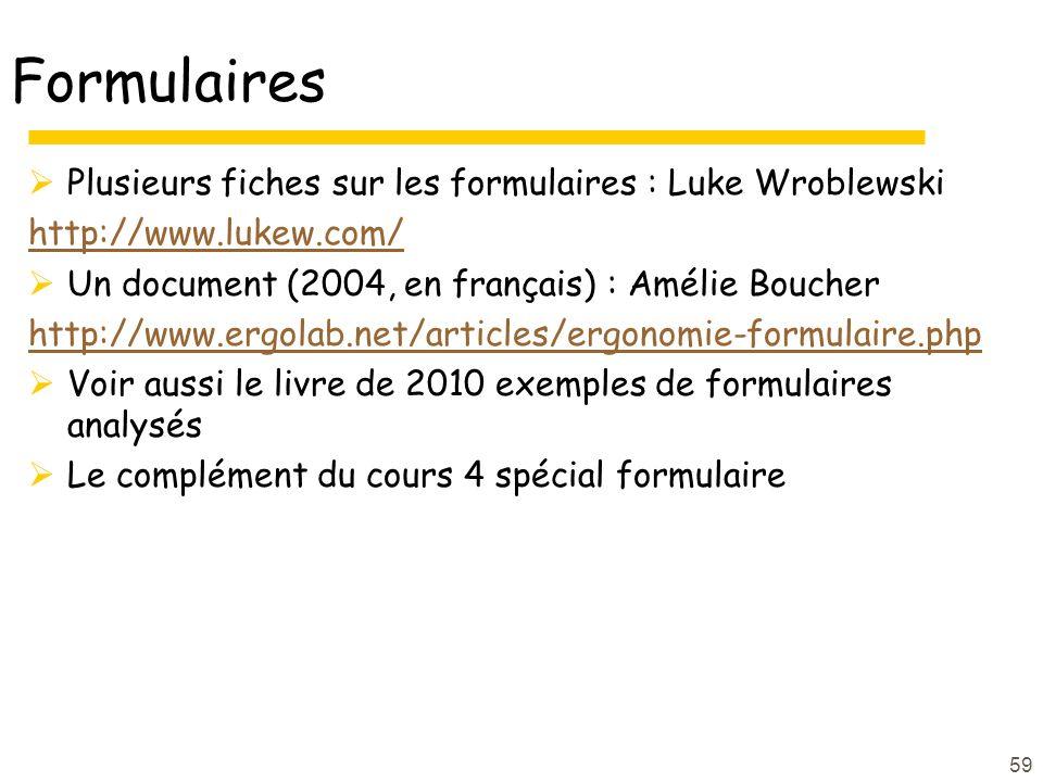 Formulaires Plusieurs fiches sur les formulaires : Luke Wroblewski
