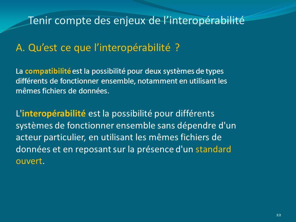 Tenir compte des enjeux de l'interopérabilité