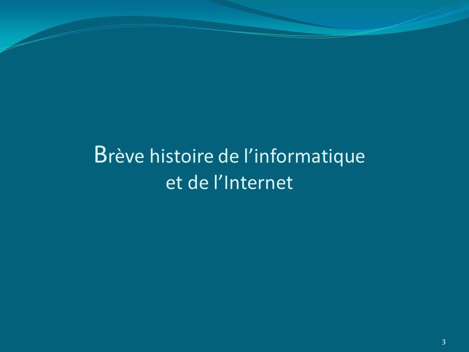 Brève histoire de l'informatique et de l'Internet