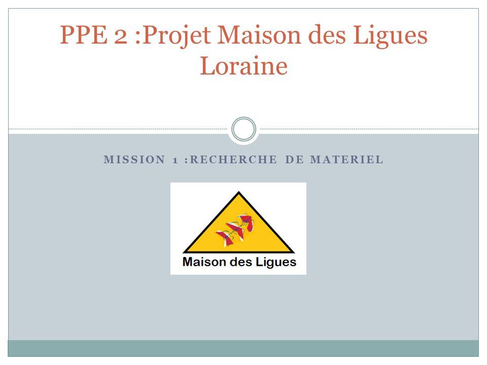 PPE 2 :Projet Maison des Ligues Loraine