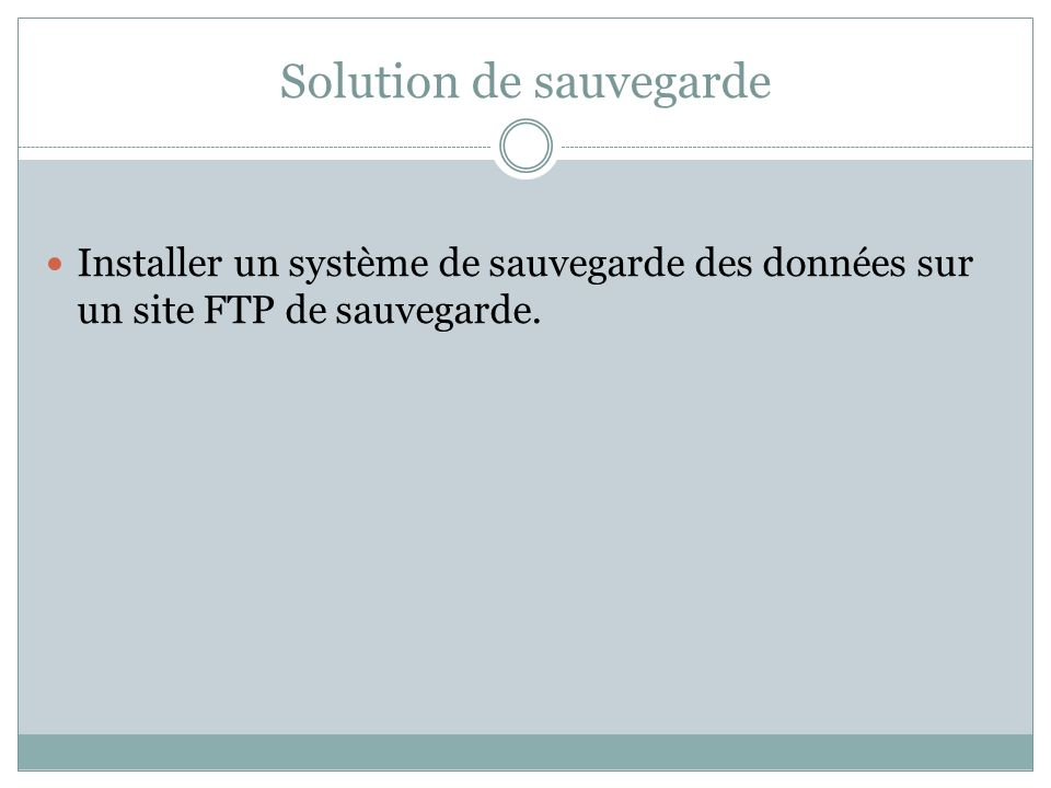 Solution de sauvegarde