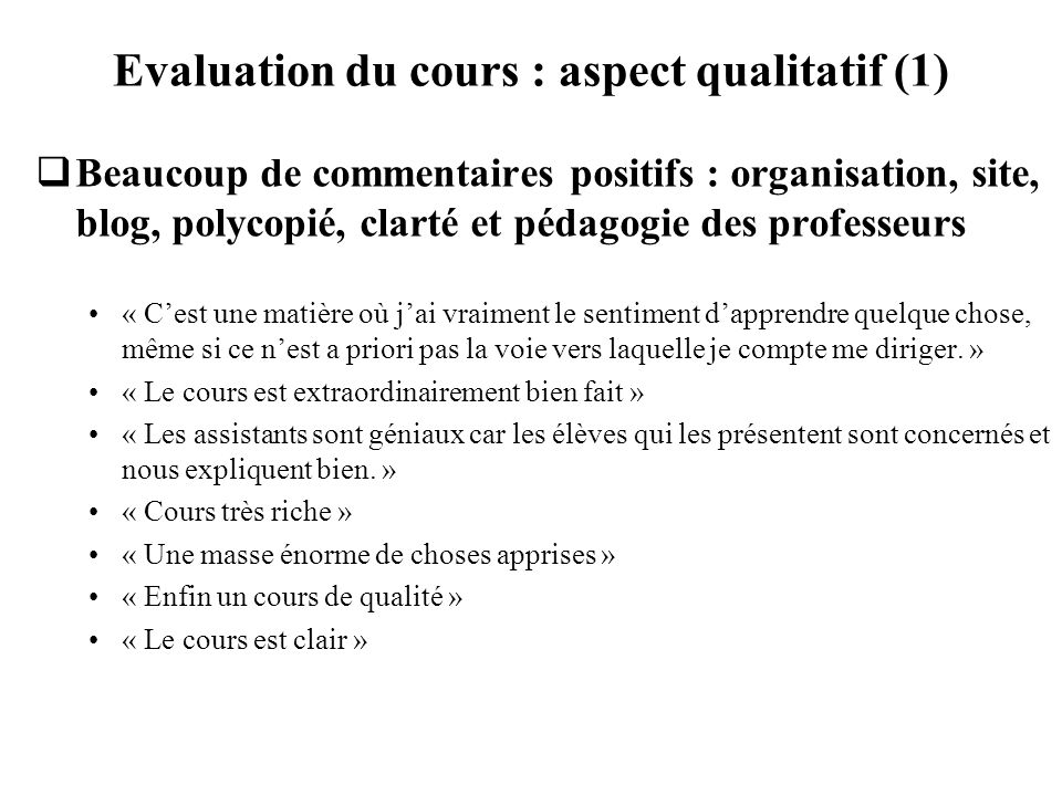 Evaluation du cours : aspect qualitatif (1)