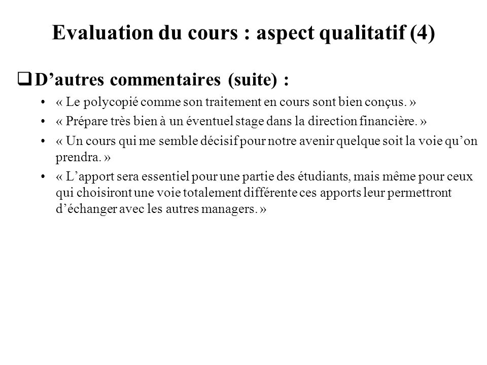Evaluation du cours : aspect qualitatif (4)