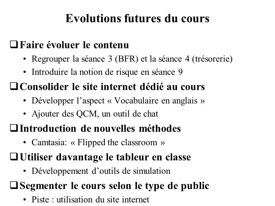 Evolutions futures du cours