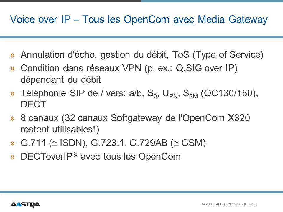 Voice over IP – Tous les OpenCom avec Media Gateway
