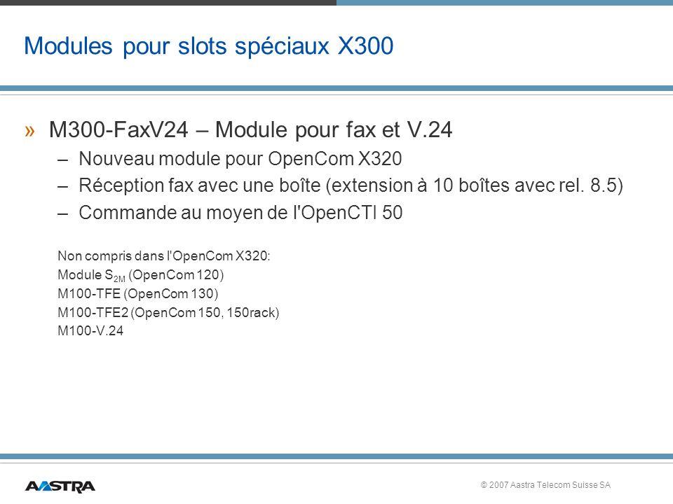 Modules pour slots spéciaux X300