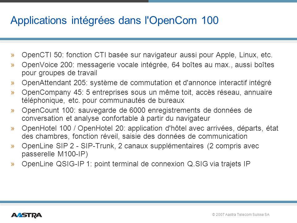Applications intégrées dans l OpenCom 100