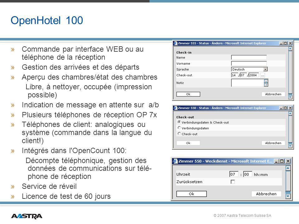 OpenHotel 100 Commande par interface WEB ou au téléphone de la réception. Gestion des arrivées et des départs.