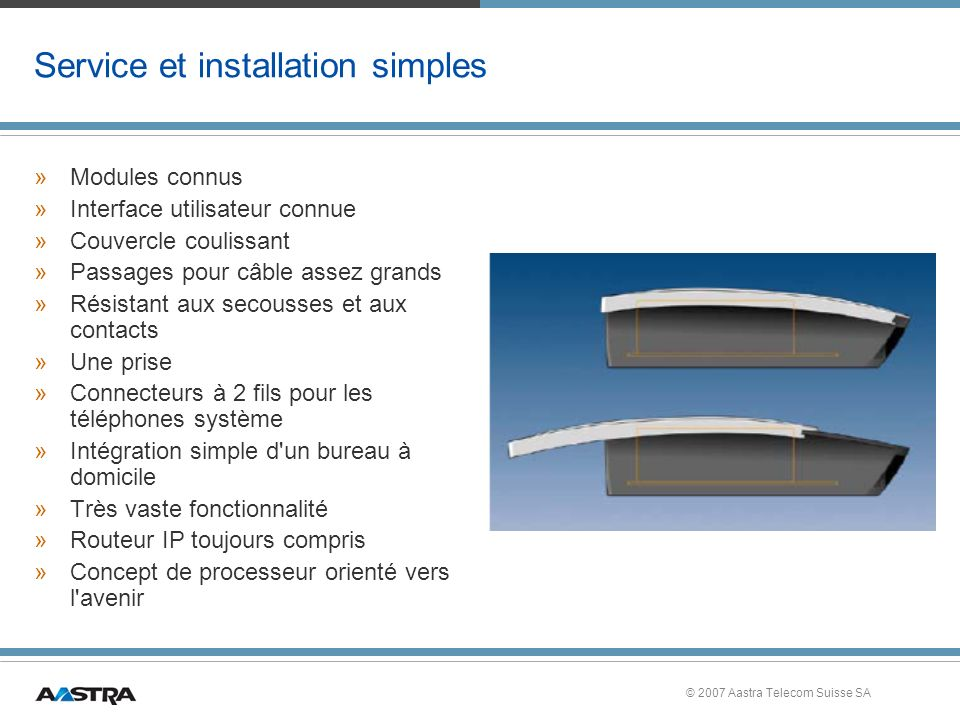 Service et installation simples