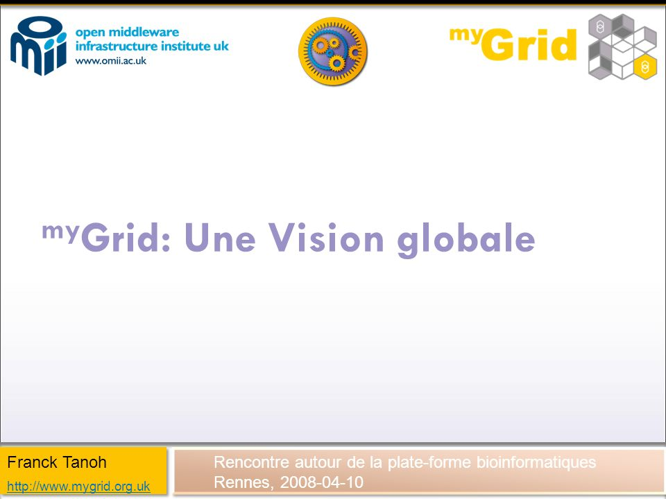myGrid: Une Vision globale
