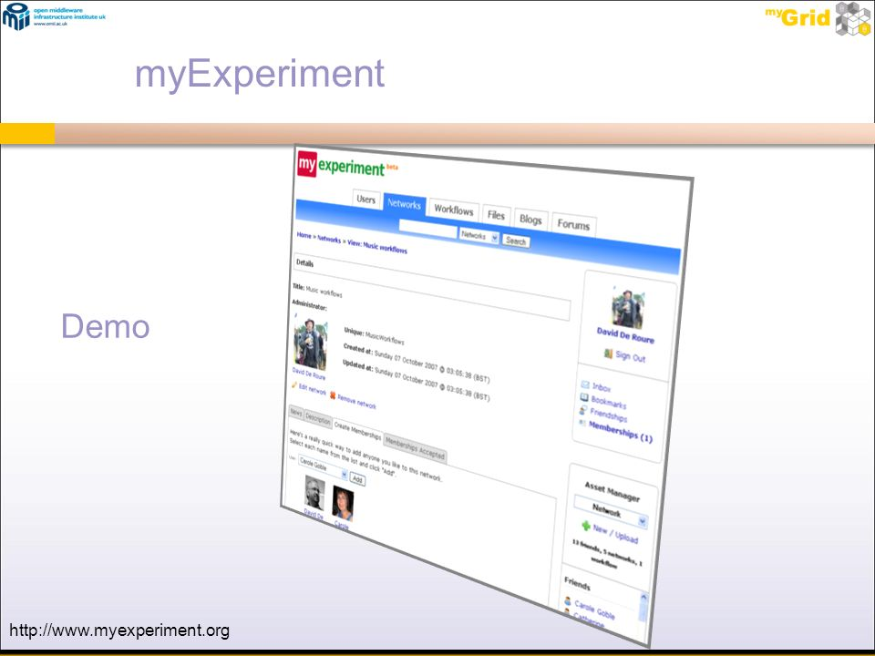 myExperiment Demo http://www.myexperiment.org