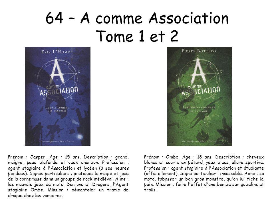 64 – A comme Association Tome 1 et 2
