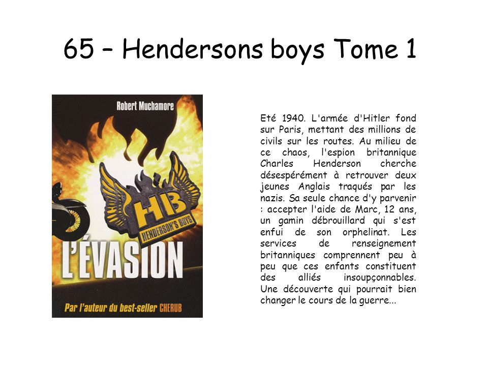 65 – Hendersons boys Tome 1