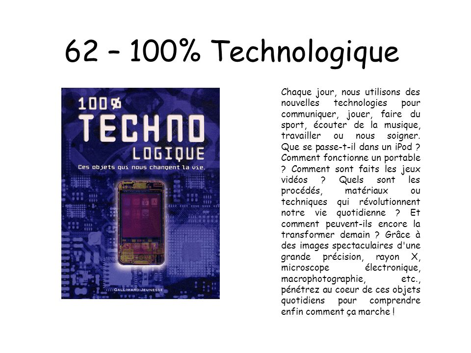 62 – 100% Technologique